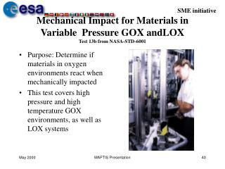 Mechanical Impact for Materials in Variable  Pressure GOX andLOX  Test 13b from NASA-STD-6001