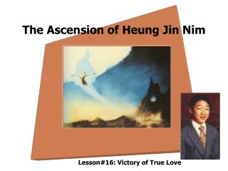 The Ascension of Heung Jin Nim