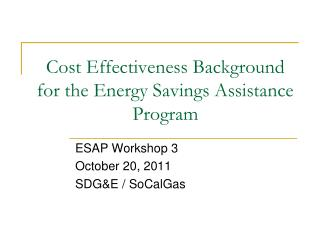 Cost Effectiveness Background for the Energy Savings Assistance Program