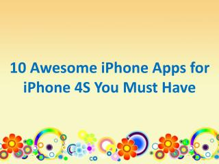 10 Awesome iPhone Apps for iPhone 4S You Must Have