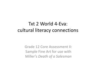 Txt 2  World  4-Eva: cultural literacy connections