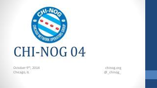 CHI-NOG 04