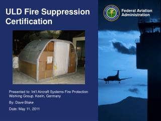 ULD Fire Suppression Certification