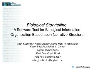 Biological Storytelling:  A Software Tool for Biological Information Organization Based upon Narrative Structure