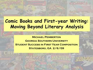 Comic Books and First-year Writing:  Moving Beyond Literary Analysis