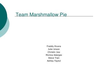 Team Marshmallow Pie