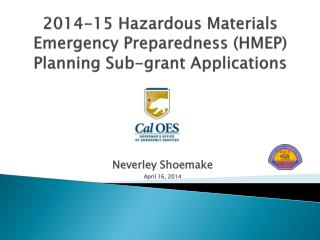 2014-15  Hazardous Materials Emergency Preparedness (HMEP) Planning Sub-grant Applications