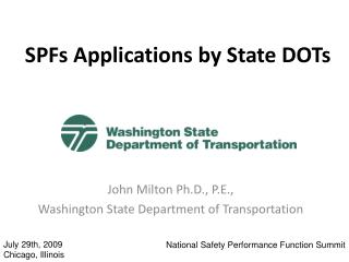 SPFs Applications by State DOTs