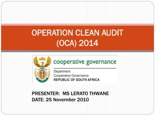 OPERATION CLEAN AUDIT (OCA) 2014