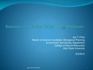 Solutions to Cache Valley PM 2.5  Pollution