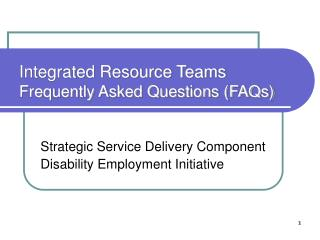 Integrated Resource Teams Frequently Asked Questions (FAQs)