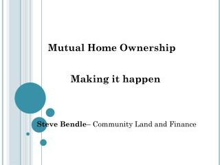 Mutual Home Ownership