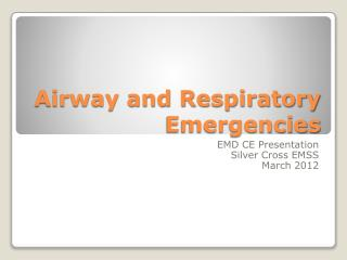 Airway and Respiratory Emergencies