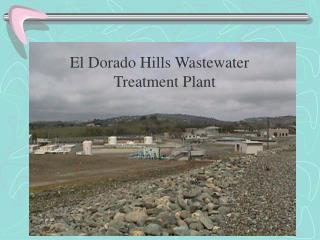 El Dorado Hills Wastewater             Treatment Plant