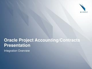 Oracle Project Accounting/Contracts Presentation