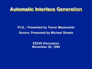 Automatic Interface Generation