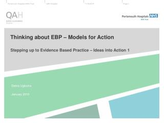 Thinking about EBP – Models for Action