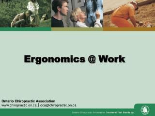 Ergonomics @ Work