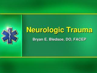 Neurologic Trauma