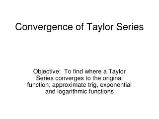 Convergence of Taylor Series