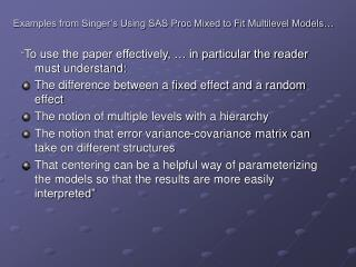 Examples from Singer's Using SAS Proc Mixed to Fit Multilevel Models…