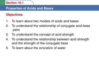 To learn about two models of acids and bases