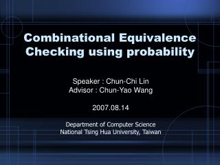 Combinational Equivalence Checking using probability