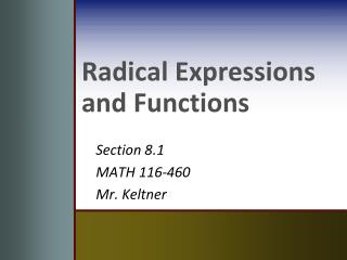 Radical Expressions and Functions