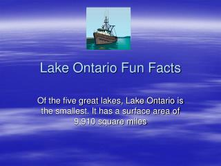 Lake Ontario Fun Facts
