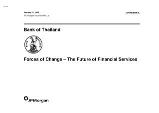 Bank of Thailand Forces of Change – The Future of Financial Services