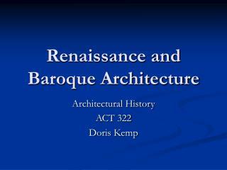 Renaissance and Baroque Architecture