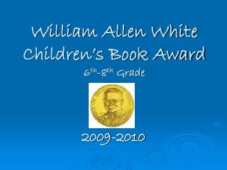 William Allen White  Children's Book Award 6 th -8 th  Grade