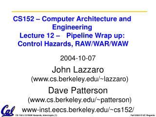 2004-10-07 John Lazzaro (cs.berkeley/~lazzaro)