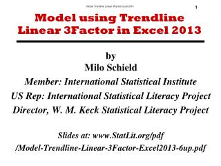 Model using Trendline  Linear 3Factor in Excel 2013