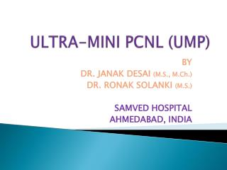ULTRA-MINI PCNL (UMP)