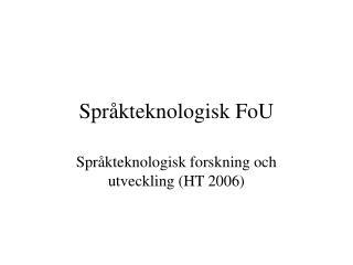 Språkteknologisk FoU