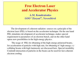 Free Electron Laser  and Accelerator Physics