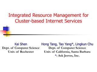 Integrated Resource Management for Cluster-based Internet Services