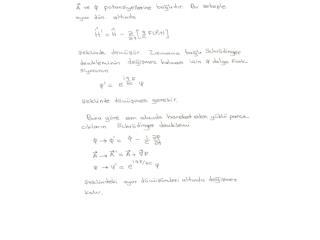 Referanslar: Kuantum Mekaniği II                      Yazarlar: Tekin Dereli, Abdullah Verçin