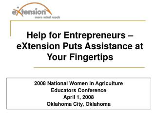 2008 National Women in Agriculture Educators Conference  April 1, 2008  Oklahoma City, Oklahoma