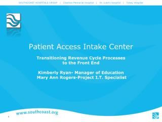 Patient Access Intake Center