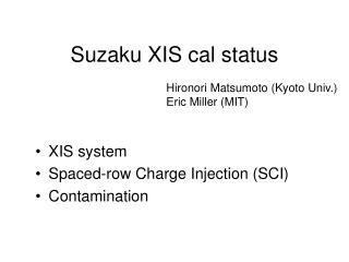 Suzaku XIS cal status