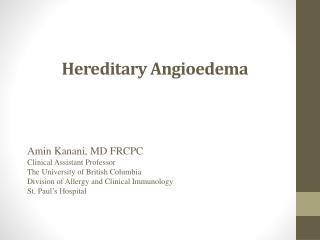 Hereditary  A ngioedema