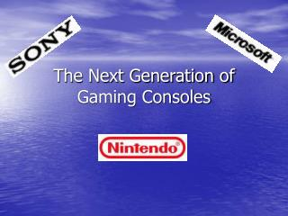 The Next Generation of Gaming Consoles