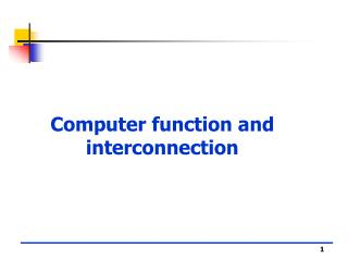 Computer function and interconnection