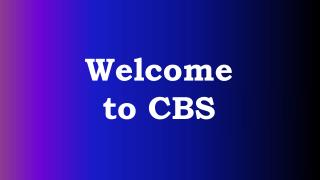 Welcome to CBS