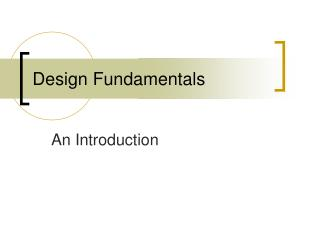 Design Fundamentals