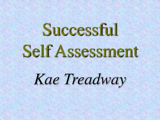 Successful  Self Assessment
