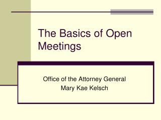 The Basics of Open Meetings