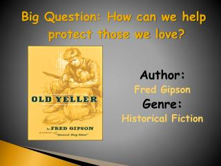 Author :   Fred Gipson  Genre :  Historical Fiction